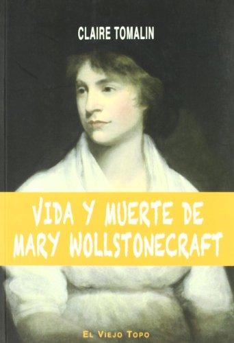Descargar Libro Vida Y Muerte De Mary Wollstonecraft Claire Tomalin