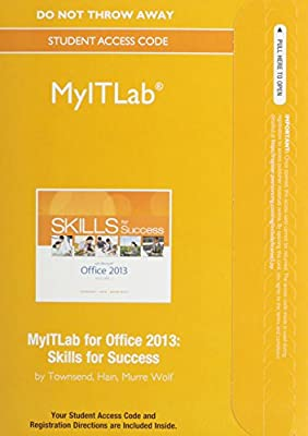 MyITLab without Pearson eText -- Access Card -- for Skills for Success with Office 2013 Volume 1 (Replacement Card)