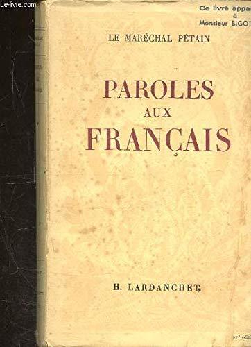 Paroles aux français. messages et écrits 1934 - 1941 in-8° br.: Amazon.com:  Books