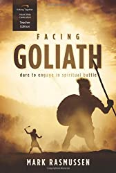 Facing Goliath Curriculum (Teacher Edition): Dare to Engage in Spiritual Battle