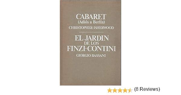 El jardin de los finzi-contini: Amazon.es: Bassani, Giorgio: Libros