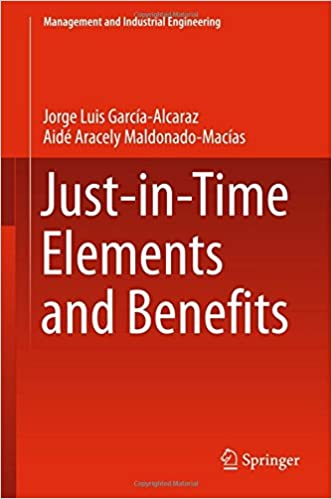 Book Just-in-Time Elements and Benefits (Management and Industrial Engineering)