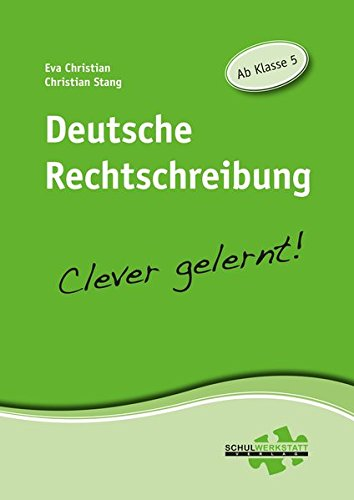 Deutsche Rechtschreibung: clever gelernt