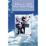 When a Child Dies From Drugs: Pratical help for Parents in Bereavement.