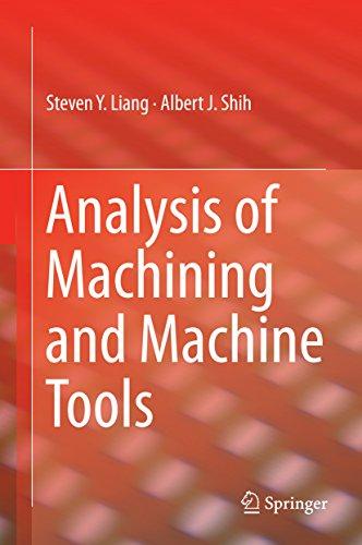 Analysis of Machining and Machine Tools