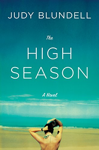 The High Season: A Novel by [Blundell, Judy]