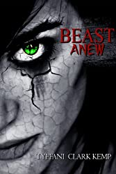Beast Anew (The Beasty Series)