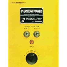 The Tragically Hip - Phantom Power: Authentic Guitar TAB