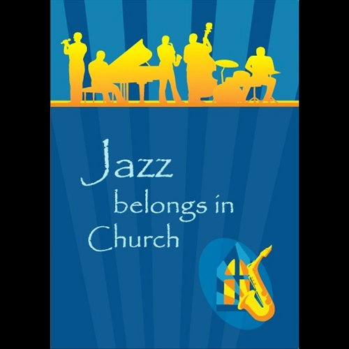 Bill Carter & the Presbybop Quartet - Jazz Belongs in Church (NTSC Format)