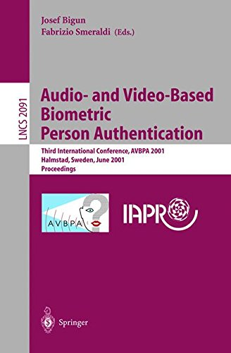 Audio- and Video-Based Biometric Person Authentication: Third International Conference, AVBPA 2001 Halmstad, Sweden, June 6-8, 2001. Proceedings (Lecture Notes in Computer Science) by Springer