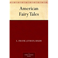 American Fairy Tales (English Edition)