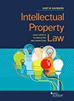 Intellectual Property Law: Legal Aspects of Innovation and Competition (Coursebook)