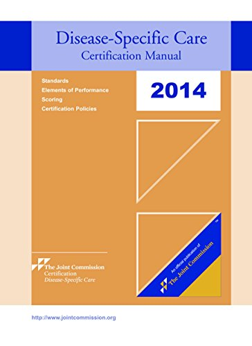 2014 Disease-Specific Care Certification Manual - Dsc