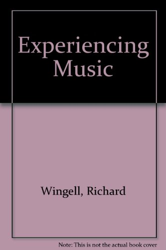 Experiencing Music: Textbook