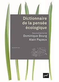 Dictionnaire de la pensée écologique par Dominique Bourg