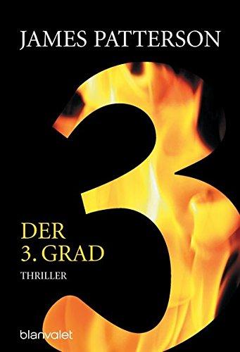 Der 3. Grad: Roman (Women's Murder Club, Band 3)