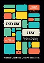 """[0393617432] [9780393617436]""""They Say/I Say"""": The Moves That Matter in Academic Writing, with 2016 MLA Update (3rd Edition)-Paperback"""