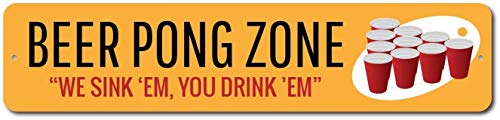 Aluminum Sign Beer Pong Zone Sign We Sink 'Em You Drink 'Em Custom Party Decor Metal Drinking Red Cups Game Man Cave Gift Novelty Metal Aluminum Christmas Tin Sign Gift