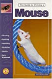 Guide to Owning a Mouse, Howard Hirschhorn, 079382155X