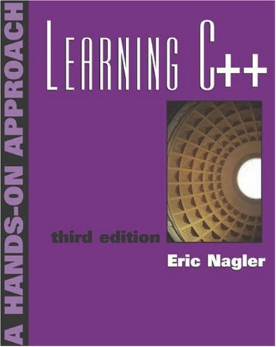 Learning C++: A Hands on Approach