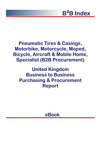 Pneumatic Tires & Casings, Motorbike, Motorcycle, Moped, Bicycle, Aircraft & Mobile Home, Specialist (B2B Procurement) in the United Kingdom: B2B Purchasing + Procurement Values