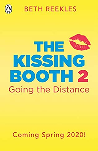 Going the Distance (Kissing Booth, book 2) by Beth Reekles
