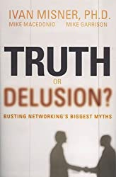 Truth or Delusion: Busting Networking's Biggest Myths