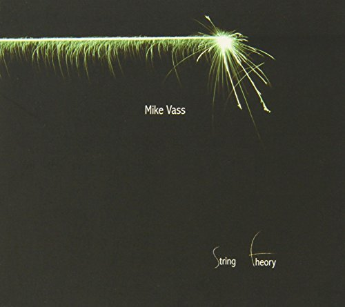 String Theory By Mike Vass (2012-12-17)