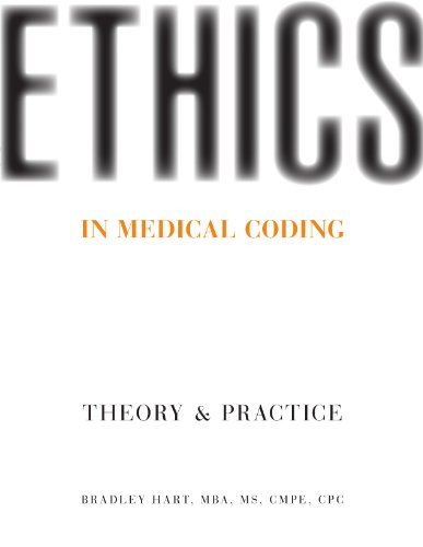 Ethics in Medical Coding: Theory and Practice, First edition Pdf