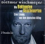 Die Bekloppten und Bescheuerten, Doppel-CD: Eine Lesung aus dem deutschen Alltrag