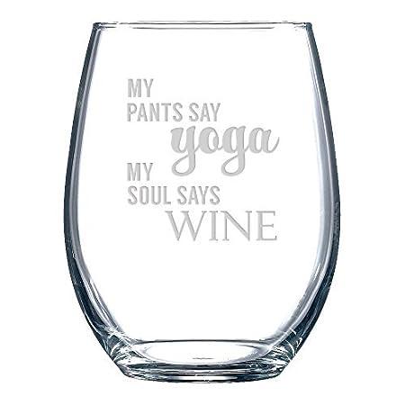 Mi pantalones decir Yoga - Mi alma dice vino sin tallo vino ...