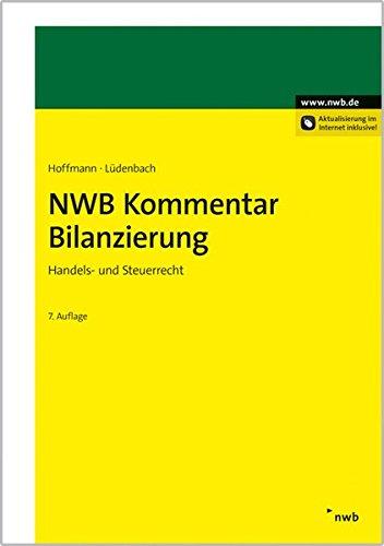 NWB Kommentar Bilanzierung: Handels- und Steuerrecht.