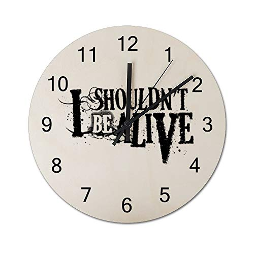 Chenxiaobo I Shouldn't Be Alive 12 Inch Silent Wooden Round Wall Clock Arabic Numerals Wooden Home Decor Wall Clock