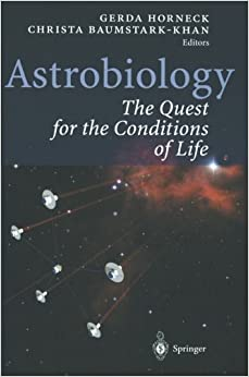 Book Astrobiology: The Quest for the Conditions of Life (2011-09-23)