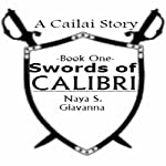 Swords of Calibri, Book 1 | Naya S., Giavanna