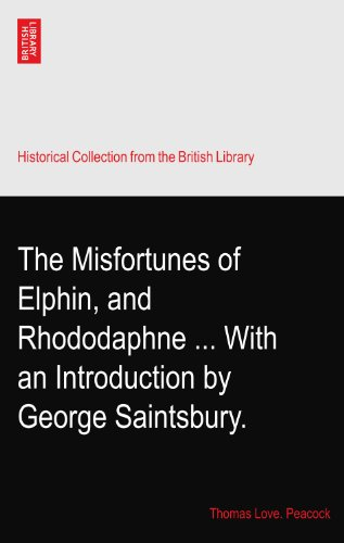 the-misfortunes-of-elphin-and-rhododaphne-with-an-introduction-by-george-saintsbury