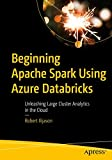 Beginning Apache Spark Using Azure