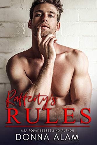 - Rafferty's Rules: A Hot Fake Relationship Romantic Comedy