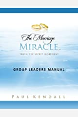 The Marriage Miracle Group Leaders Manual Paperback