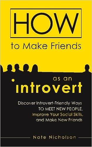 How an introvert makes friends