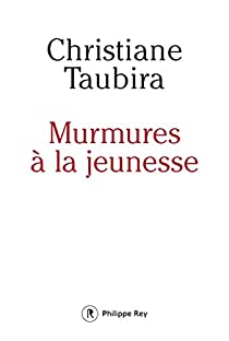 Murmures à la jeunesse par Taubira