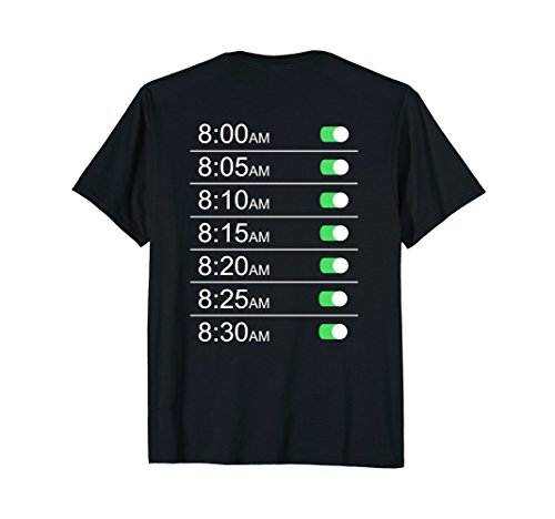 Alarm Clock Timings (Back) T-shirt Tee Funny Snooze Humor