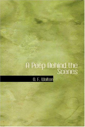 A Peep Behind the Scenes PDF