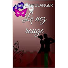 Le nez rouge (French Edition)