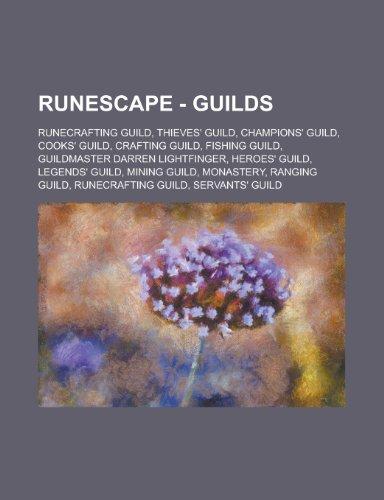Runescape - Guilds: Runecrafting Guild, Thieves' Guild, Champions' Guild, Cooks' Guild, Crafting Guild, Fishing Guild, Guildmaster Darren