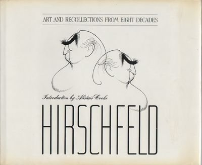 Hirschfeld: Art and Recollections From Eight Decades