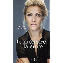 Le Monstre - La suite (French Edition)