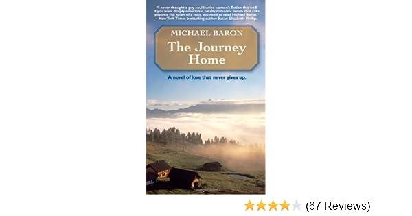 Amazon The Journey Home 9780981956862 Michael Baron Books