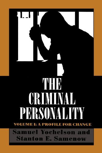 (The Criminal Personality: A Profile for Change)