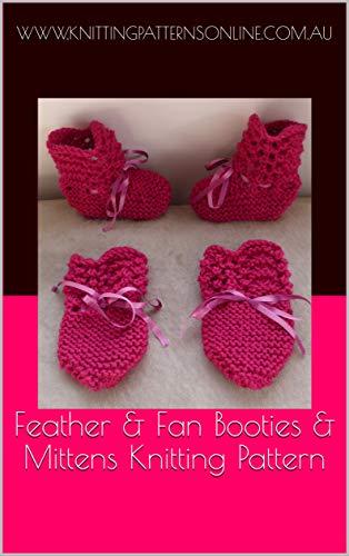 Feather & Fan Booties & Mittens Knitting Pattern - (Feather And Fan Knitting Pattern)